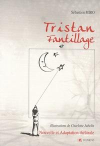 Rhonealpesinfo.fr Tristan Frantillage - Nouvelle Enfance suivi de Adaptation théâtrale Image