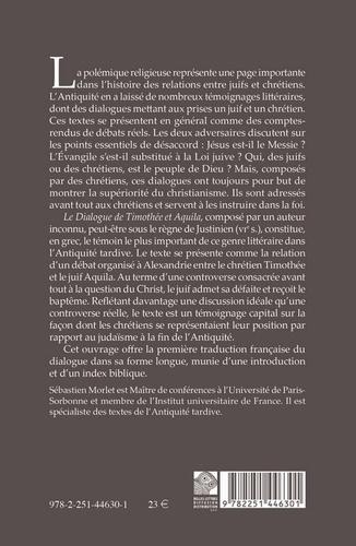 Dialogue de Thimothée et Aquila. Dispute entre un juif et un chrétien