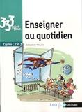 Sébastien Mounié - 333 idées pour enseigner au quotidien - Cycles 1, 2 et 3.