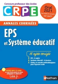 Sébastien Mounié et Janine Hiu - EPS et système éducatif - Annales corrigées oral CRPE.
