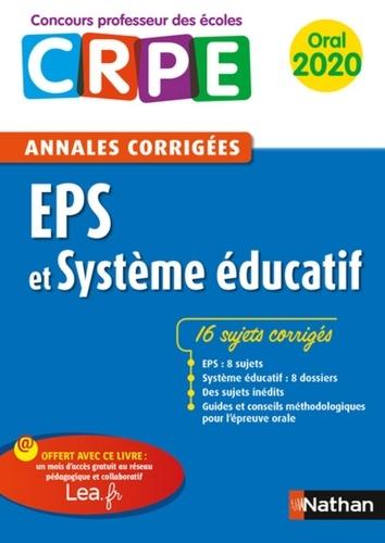 EPS et système éducatif. Annales corrigées oral CRPE  Edition 2020