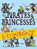Sébastien Mourrain et Michel Cosem - Pirates, princesses & compagnie.