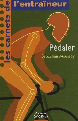 Sébastien Moussay - Pédaler.