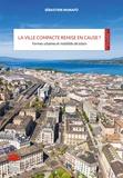 Sébastien Munafo - La ville compacte remise en cause ? - Formes urbaines et mobilités de loisirs.