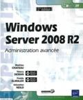 Sébastien Neild et Thierry Deman - Windows Server 2008 R2 - Administration avancée.