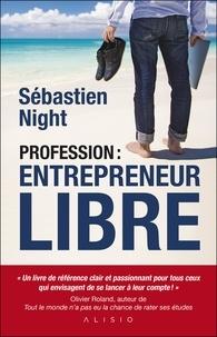 Téléchargement gratuit de livres audio avec texte Profession : entrepreneur libre RTF ePub