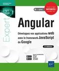 Sébastien Ollivier et Daniel Djordjevic - Angular - Développez vos applications web avec le framework JavaScript de Google.