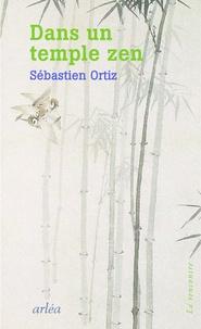 Sébastien Ortiz - Dans un temple zen.