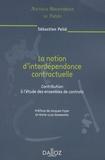Sébastien Pellé - La notion d'interdépendance contractuelle - Contribution à l'étude des ensembles de contrats.