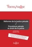 Sébastien Pellé - Réforme de la justice pénale - Procédure pénale et droit de la peine.
