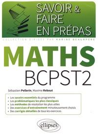 Sébastien Pellerin et Maxime Rebout - Maths BCPST2.