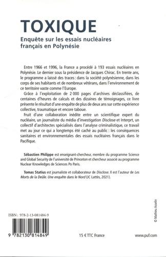 Toxique. Enquête sur les essais nucléaires français en Polynésie