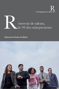 Sébastien Poulet-Goffard - Réservoir de talents, le 93 des entrepreneurs.