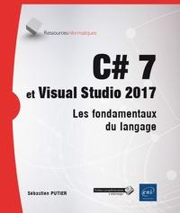 C# 7 et Visual Studio 2017 - Les fondamentaux du langage.pdf