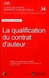 Sébastien Raimond - La qualification du contrat d'auteur.