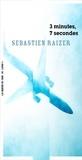 Sébastien Raizer - 3 minutes, 7 secondes.