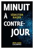 Sébastien Raizer - L'alignement des équinoxes Tome 3 : Minuit à contre-jour.