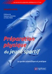 Sébastien Ratel - Préparation physique du jeune sportif - Le guide scientifique et pratique.