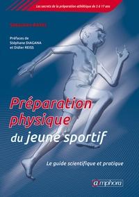 Téléchargements mp3 gratuits pour les livres Préparation physique du jeune sportif  - Le guide scientifique et pratique par Sébastien Ratel (Litterature Francaise) 9782757603116