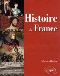 Sébastien Rauline - Histoire de France.