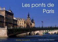 Sébastien Recouvrance - Les ponts de Paris.