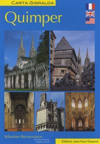 Sébastien Recouvrance - Quimper - Edition bilingue français-anglais.