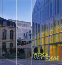 Sébastien Richez et Corinne Scemama - Audace architecturale au coeur de Paris.