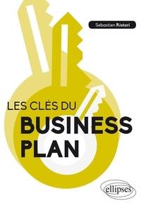 Les clés du business plan - Sébastien Ristori pdf epub