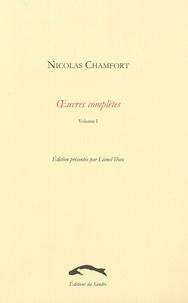 Sébastien-Roch-Nicolas de Chamfort - Oeuvres complètes - Tome 1.