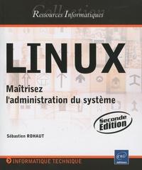 Linux - Maîtrisez ladministration du système.pdf