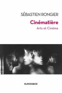Sébastien Rongier - Cinematière - Arts et cinéma.