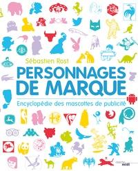 Personnages de marque - Encyclopédie des mascottes de publicité.pdf