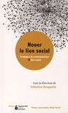 Sébastien Rouquette - Nouer le lien social - Pratiques de communication & lien social.