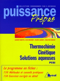 Thermochimie, cinétique, solutions aqueuses - Classes préparatoires, premier cycle universitaire, PCSI.pdf