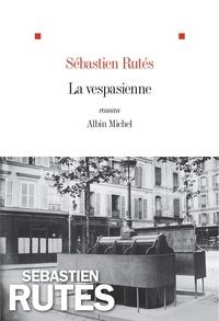 Sébastien Rutés - La Vespasienne.
