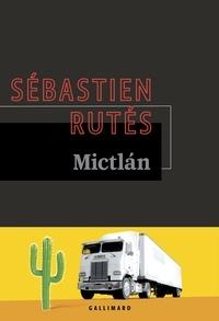 Sébastien Rutés - Mictlán.