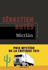 Ebooks en ligne gratuitement sans téléchargement Mictlán par Sébastien Rutés