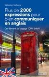 Sébastien Salbayre - Plus de 2000 expressions pour communiquer en anglais.