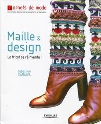 Sébastien Saraiva - Maille & design - Le tricot se réinvente !.