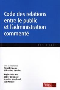 Téléchargement gratuit de livres informatiques pdf Code des relations entre le public et l'administration commenté MOBI iBook CHM (Litterature Francaise) 9782701320304