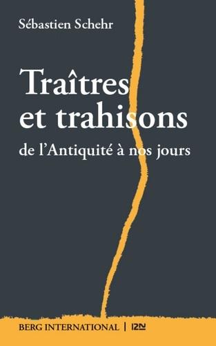 Traîtres et trahisons