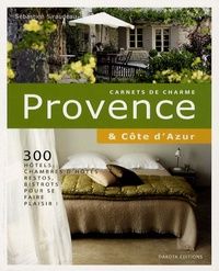 Sébastien Siraudeau - Provence et Côte d'Azur.