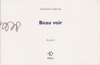 Sébastien Smirou - Beau voir - (Bestiaire).