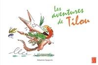 Sébastien Spagnolo - Les aventures de Tilou.