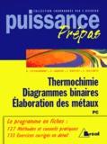 Sébastien Taillemite et Valérie Laurent - Thermochimie, diagrammes binaires, élaboration des métaux - PC.