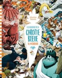 Sébastien Telleschi - A la recherche de la carotte bleue  : La mythologie.