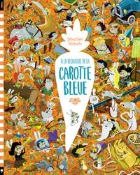 Sébastien Telleschi - A la recherche de la carotte bleue  : .