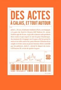 Sébastien Thiéry - Des actes à Calais et tout autour.