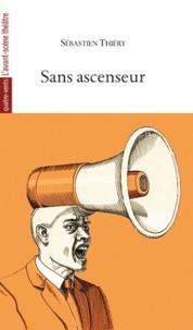 Sébastien Thiéry - Sans ascenseur.