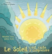 Sébastien Torro et Céline Vivier - Le soleil.